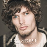 Album-Tipp: Tim Anders – Thoughts, Words & Moments