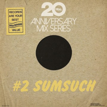 bbe20-anniversary-mix-series-2-by-sumsuch