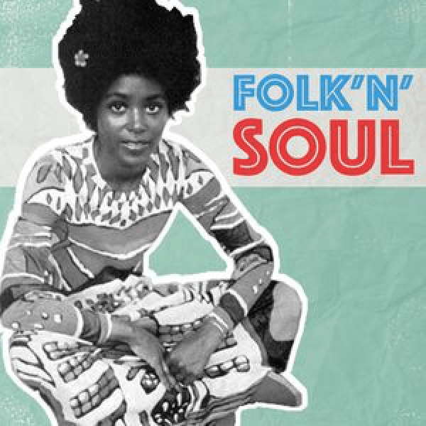 Folk'n'Soul by Roberto the Stylefriend | Mixtape