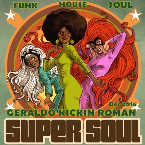 Super Soul by DJ Geraldo Roman // free mixtape