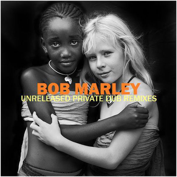 Bob Marley Unreleased Private Dub Remixes (Mixtape)
