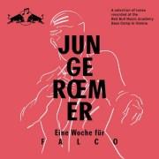 Junge Roemer: Eine Woche für Falco (Remix Compilation) [fulll stream)