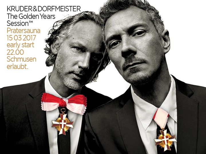 KRUDER & DORFMEISTER - The Golden Years Session // PART#1 // Pratersauna Vienna 15.3.2017 // full stream