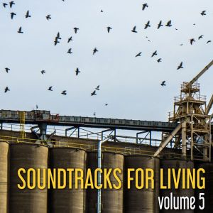 Soundtracks for Living - Vol. 5 (Guest Mix by Kevin Terry)