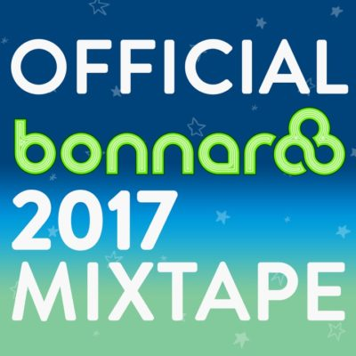 Official Bonnaroo Mixtape 2017 // free download