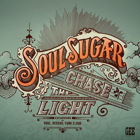 Sommerplatte: Soul Sugar - Chase the light // full Album stream