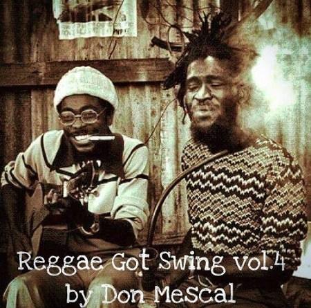 Reggae Got Swing Vol.4 (free mixtape)