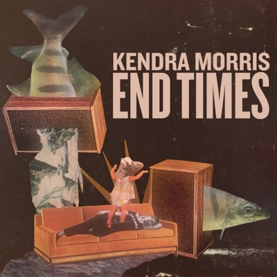 Kendra Morris - End Times // free download for today only!