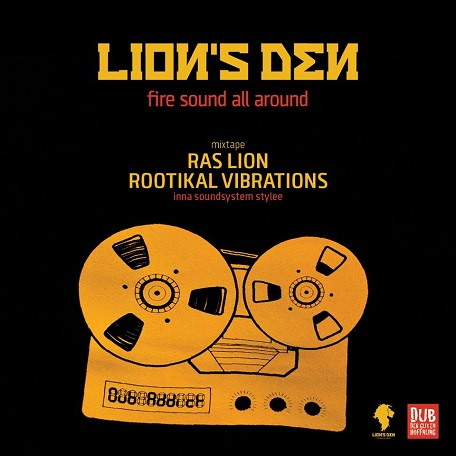 Ras Lion - rootikal vibrations ... inna soundsystem stylee - free mixtape