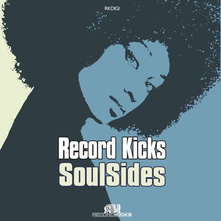 Record Kicks - #SoulSides (Label-Sampler) [full stream]