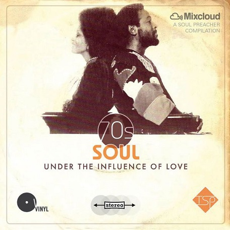 Das Sonntags-Mixtape: 70's Soul - Under The Influence Of Love