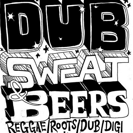 Dub, Sweat & Beers Mix // free mixtape