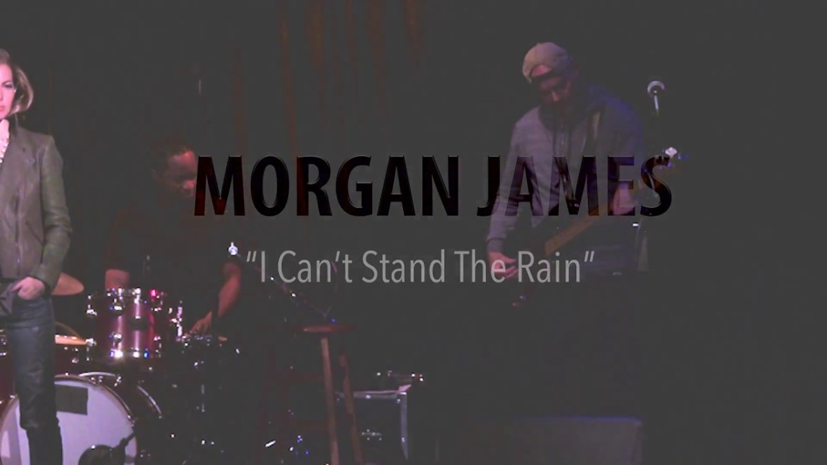 Morgan James - I Can't Stand The Rain (Ann Peebles Cover) [Video]