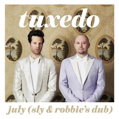 TUXEDO - July (Sly & Robbie's Dub)