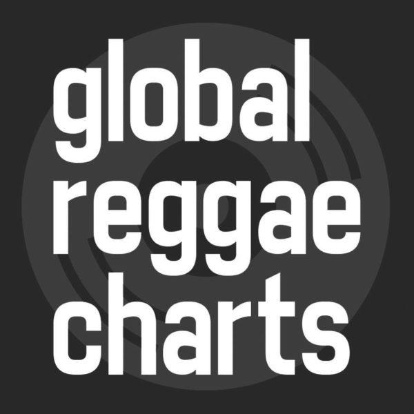 #GRC - Global Reggae Charts - Ausgabe #3 - Juli 2017