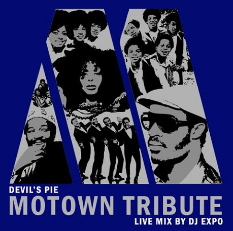 Devil's Pie presents: The Motown Tribute Mix by DJ Expo