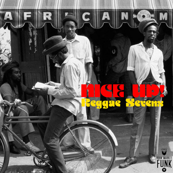 NICE UP! Reggae Sevens Mix // free download