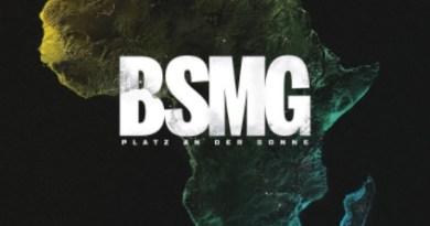 Happy Releaseday: BSMG – Platz an der Sonne // # BSMG #brüderschaffenmehrgemeinsam #blacksupermangang // full Album stream