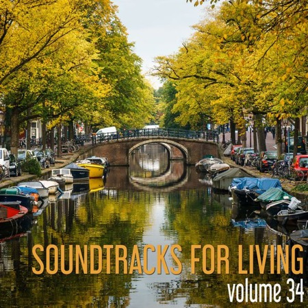 Soundtracks for Living - Volume 34 (free Mixtape)