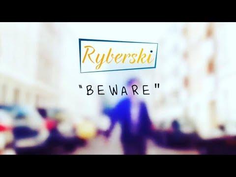 Videopremiere: RYBERSKI - Beware! Beware! Beware!