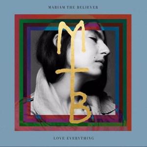 Happy Releaseday: Mariam The Believer - Love Everything // Video + full Album stream