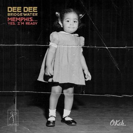 Memphis … Yes, I'm Ready - Dee Dee Bridgewater  kehrt musikalisch in ihre Geburtsstadt zurück ... // 5 Live-Videos + full Album stream