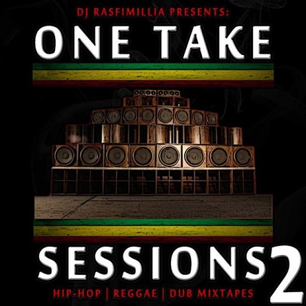 DJ Rasfimillia – One Take Sessions #2 (Dub Tape) - free download
