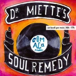 Soul Remedy #6 – Dr Miette – free podcast