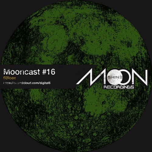 Mooncast #16 - 6Blocc - Classic Dubstep Mix - free download
