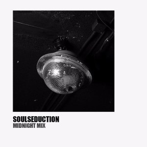 SoulSeduction 'Midnight Mix'