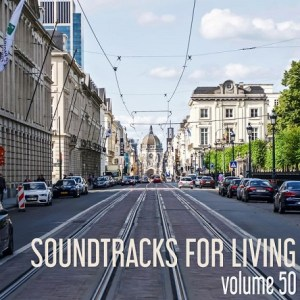 Soundtracks for Living - Volume 50(Mixtape)