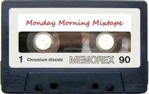Monday Morning Mixtape 189