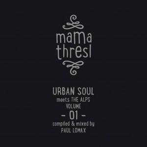 Mama Thresl Vol. 01 - Urban Soul meets the Alps // Album teaser + full Album stream