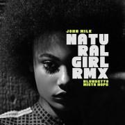 John Milk - Natural Girl RMX // full stream