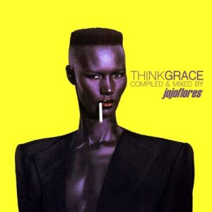 Think GRACE - compiled & mixed by jojoflores