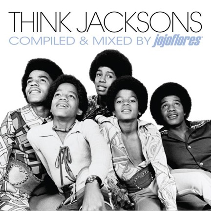 Think JACKSONS – compiled & mixed by jojoflores