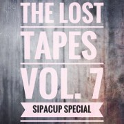The Lost Tapes Vol. 7 - Sip A Cup Special (recorded June 2010)