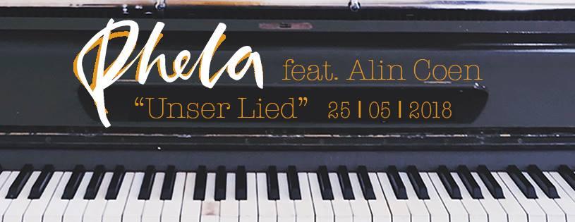 Singlepremiere: Phela - Unser Lied feat. Alin Coen // audio stream