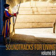 Soundtracks for Living - Volume 66(Mixtape)