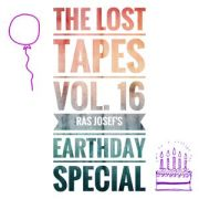 The Lost Tapes Vol. 16 - Ras Josef´s Earthday Special (recorded July 2011)