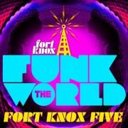 Funk The World 45 von Fort Knox Five // free mixtape