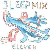 Sleep Mix Volume 11 (Mixed By Maes)