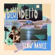 Happy Releaseday: Blundetto - Slow Dance // full Album stream