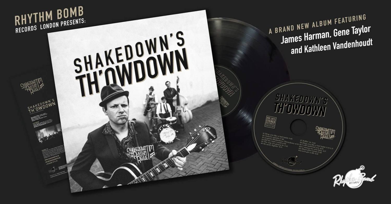 SHAKEDOWN TIM & THE RHYTHM REVUE - Shakedown's Th'owdown // album preview video + full album stream