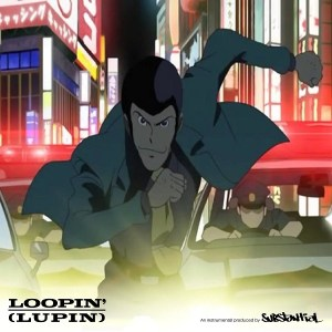 Substantial - Loopin' (Lupin) [animated Video + FREE MP3]