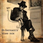 St Germain's Blues// free mixtape