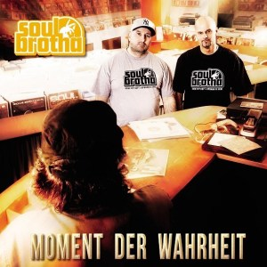 Album-Tipp: Soulbrotha (B-Base & 12 Finger Dan) - Moment der Wahrheit | 3 Videos + full Album stream