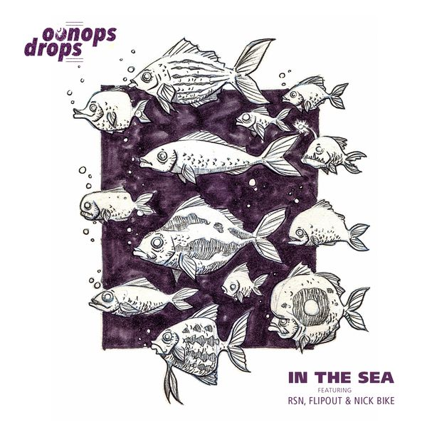 Oonops Drops - In The Sea // free podcast