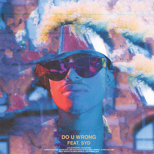 Leven Kali - Do U Wrong (feat. Syd) [Audio]