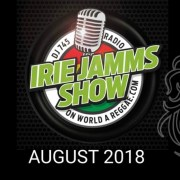 Irie Jamms Show August 2018 | free podcast